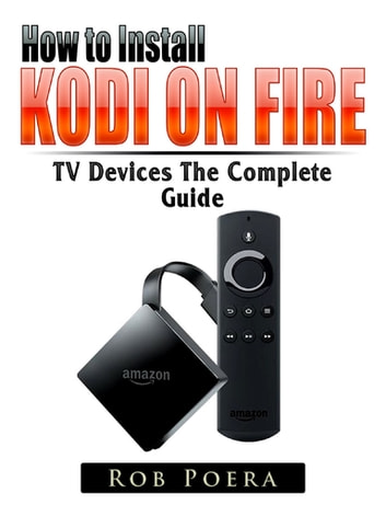 Unlock Fire TV & TV Stick The Complete Guide