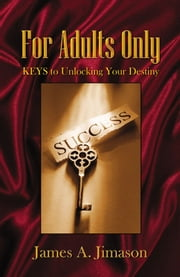 For Adults Only ebook by James A. Jimason