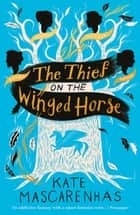 The Thief on the Winged Horse ebook by