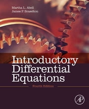 Introductory Differential Equations - with Boundary Value Problems ebook by Martha L. Abell,James P. Braselton