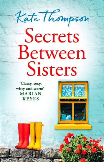 Secrets Between Sisters: The perfect heart-warming holiday read of 2018 ebook by Kate Thompson