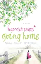 Going Home ebook by Harriet Evans