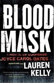 Blood Mask ebook by Lauren Kelly