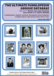 "THE ULTIMATE FUNKLOPEDIK GROOVE DATABASE #1 - Volume ""Y"" (May, 2015) ebook by Bernard KOSKOWITZ, Laurent THIEBAUT"