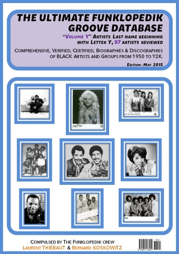 "THE ULTIMATE FUNKLOPEDIK GROOVE DATABASE #1 - Volume ""Y"" (May, 2015) ebook by Bernard KOSKOWITZ,Laurent THIEBAUT"