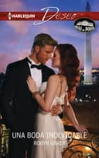 Una boda inolvidable - Hijas del poder (3) ebook by Robyn Grady