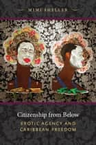 Citizenship from Below ebook by Mimi Sheller