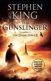 Dark Tower I: The Gunslinger