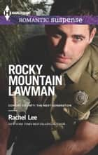 Rocky Mountain Lawman ebook by Rachel Lee