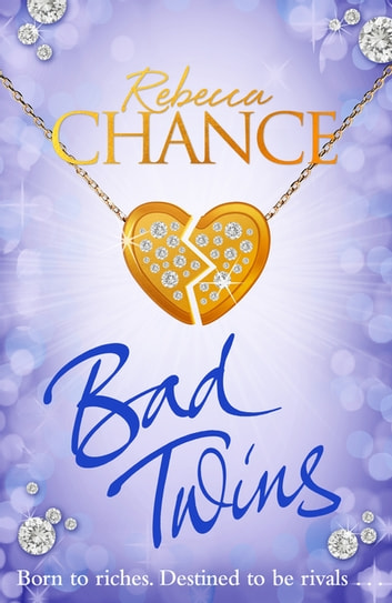 Bad Twins ebook by Rebecca Chance