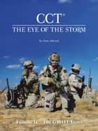CCT-The Eye of the Storm ebook by Gene Adcock