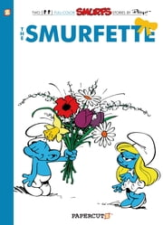 The Smurfs #4: The Smurfette ebook by Peyo,Yvan Delporte,Peyo