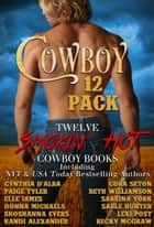 Cowboy 12 Pack ebook by Elle James,Cora Seton,Becky McGraw