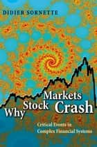 Why Stock Markets Crash ebook by Didier Sornette