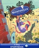 Disney Classic Stories: Ratatouille - A Disney Read-Along ebook by Disney Book Group