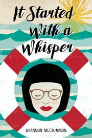 It Started With A Whisper ebook by Shannon McCrimmon