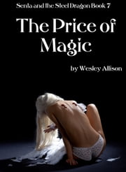 The Price of Magic ebook by Wesley Allison