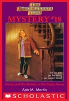 The Baby-Sitters Club Mystery #18: Stacey and the Mystery of the Empty House ebook by Ann M. Martin