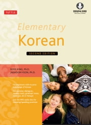 Elementary Korean Second Edition - (Downloadable Audio Included) ebook by Ross King,Jaehoon Yeon