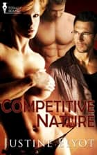 Competitive Nature ebook by Justine Elyot