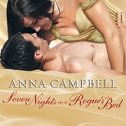 Seven Nights in a Rogue's Bed audiobook by Anna Campbell