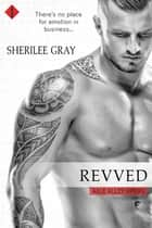Revved ebook by Sherilee Gray