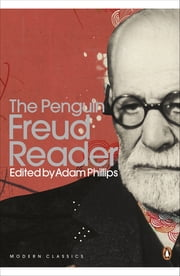 The Penguin Freud Reader ebook by Sigmund Freud