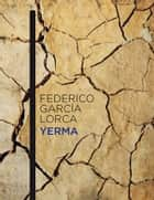 Yerma ebook by Federico García Lorca