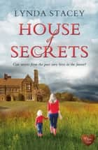 House of Secrets ebook by Lynda Stacey