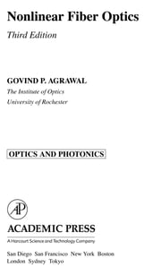 Nonlinear Fiber Optics ebook by Agrawal, Govind