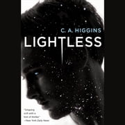 Lightless audiobook by C.A. Higgins