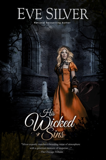His Wicked Sins ebook by Eve Silver