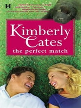 The Perfect Match ebook by Kimberly Cates