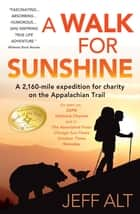 A Walk for Sunshine ebook by Jeff Alt