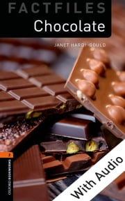 Chocolate - With Audio, Oxford Bookworms Library ebook by Janet Hardy-Gould