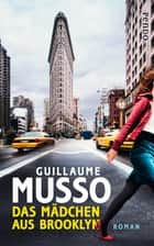 Das Mädchen aus Brooklyn - Roman ebook by Guillaume Musso, Eliane Hagedorn, Bettina Runge