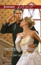 Princesa proibida eBook by Day Leclaire