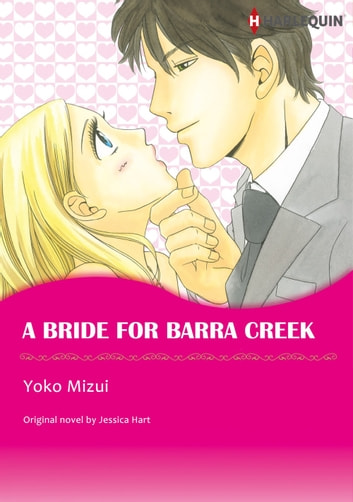 A BRIDE FOR BARRA CREEK (Harlequin Comics) - Harlequin Comics ebook by Jessica Hart