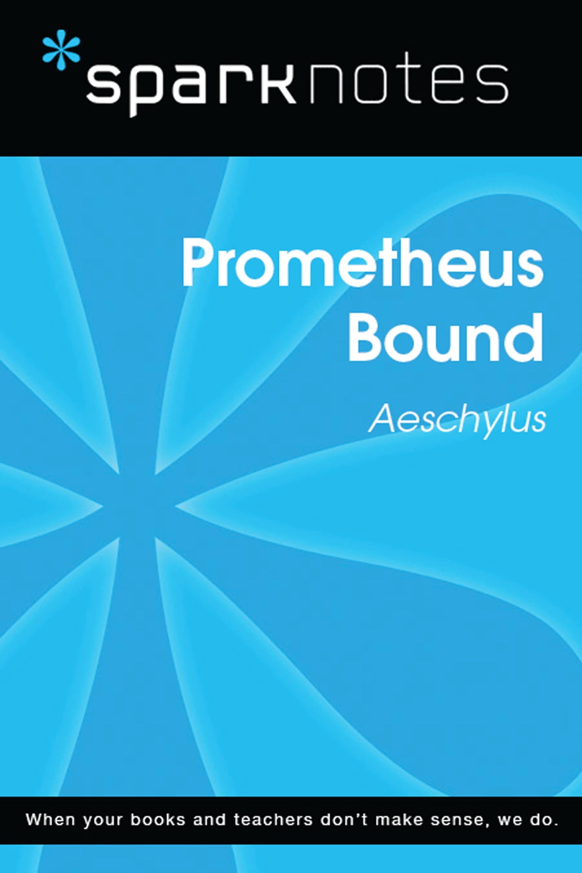 Prometheus Bound Sparknotes Literature Guide Ebook By Sparknotes Rakuten Kobo