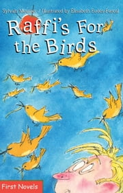Raffi's For the Birds ebook by Sylvain Meunier,Elisabeth Eudes-Pascal