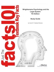 Wrightsmans Psychology and the Legal System - Sociology, Sociology ebook by CTI Reviews