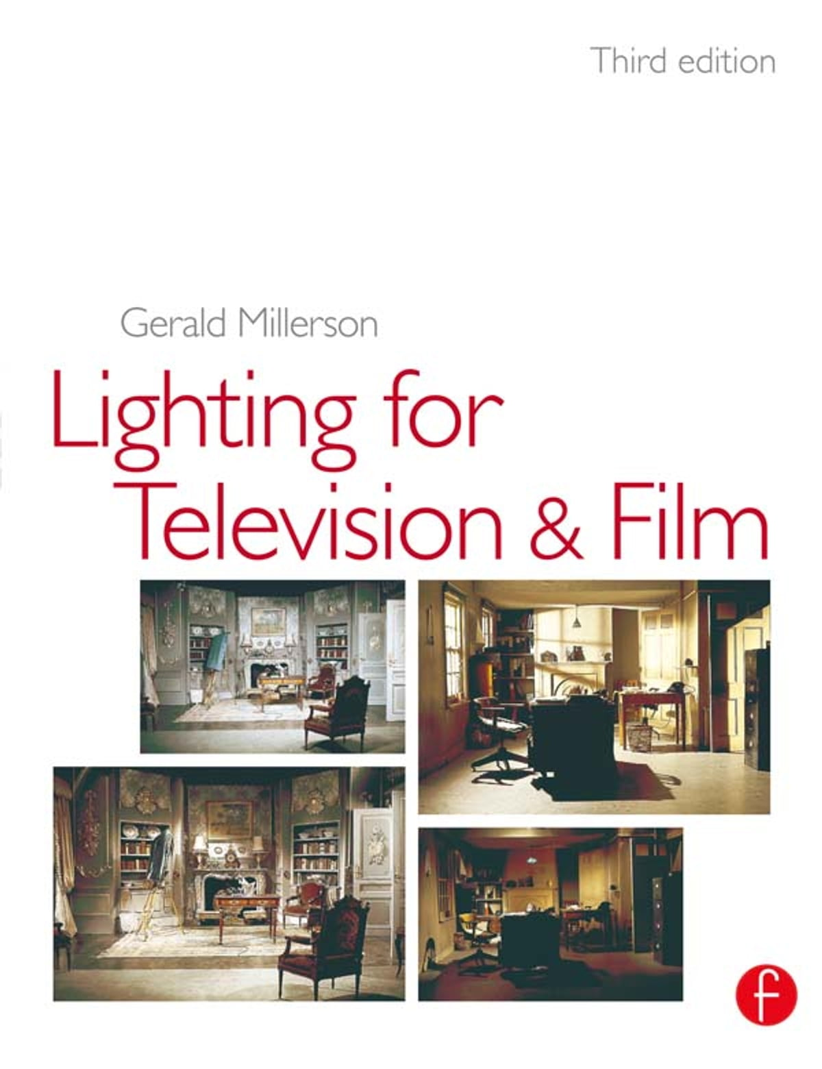 Lighting For Tv And Film Ebook By Gerald Millerson Rakuten Kobo