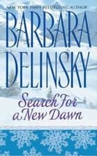 Search for a New Dawn ebook by Barbara Delinsky