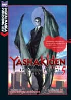 Yashakiden Vol. 5 (Novel) - The Demon Princess ebook by Hideyuki Kikuchi, Jun Suemi