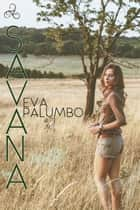 Savana ebook by Eva Palumbo