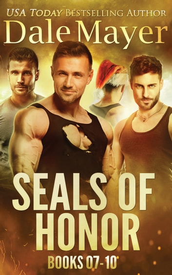 SEALs of Honor: Books 7-10 ebook by Dale Mayer