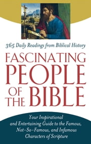 Fascinating People of the Bible ebook by Christopher D. Hudson