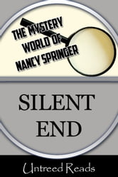 Silent End (The Mystery World of Nancy Springer) ebook by Nancy Springer