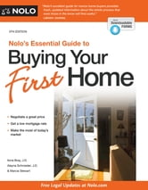 Nolo's Essential Guide to Buying Your First Home ebook by Ilona Bray J.D.,Alayna Schroeder,Marcia Stewart Attorney