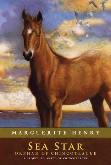 Sea Star - Orphan of Chincoteague ebook by Marguerite Henry